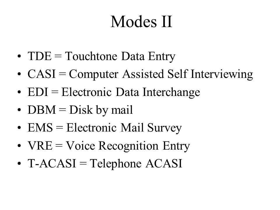 Modes II TDE = Touchtone Data Entry