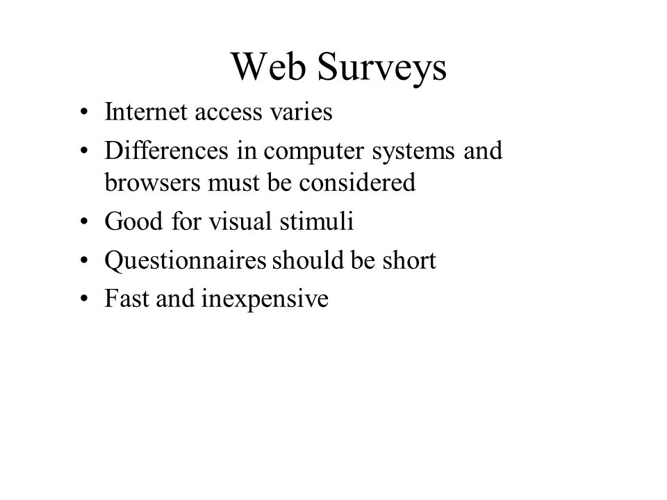 Web Surveys Internet access varies