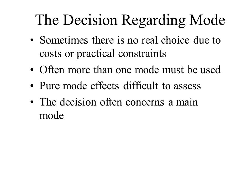 The Decision Regarding Mode