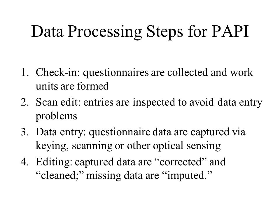 Data Processing Steps for PAPI