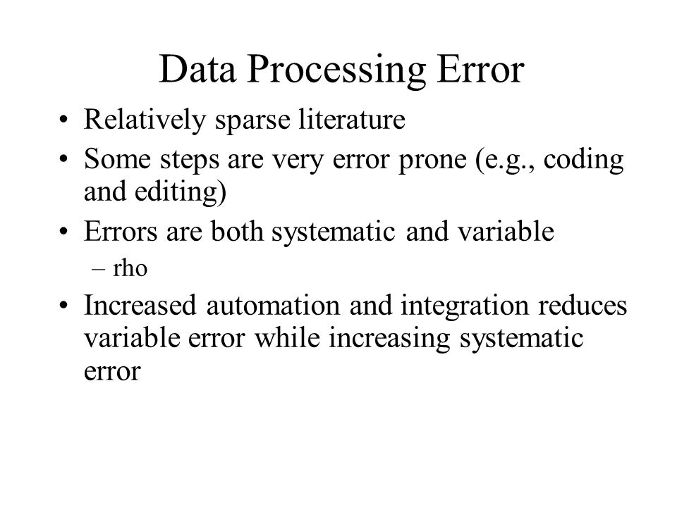 Data Processing Error Relatively sparse literature