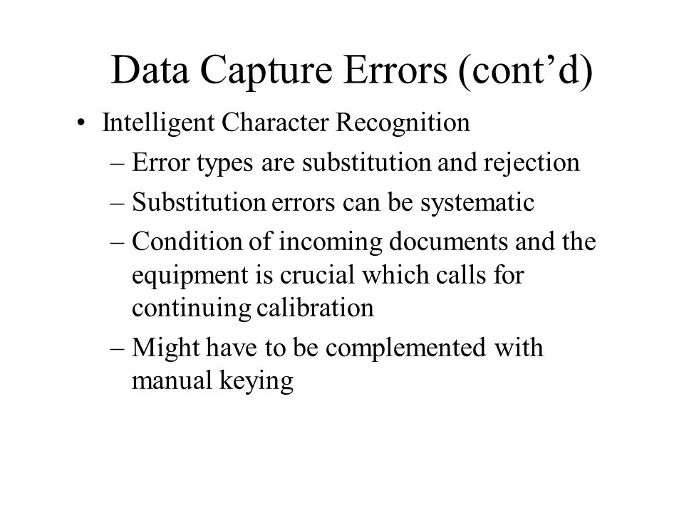 Data Capture Errors (cont'd)