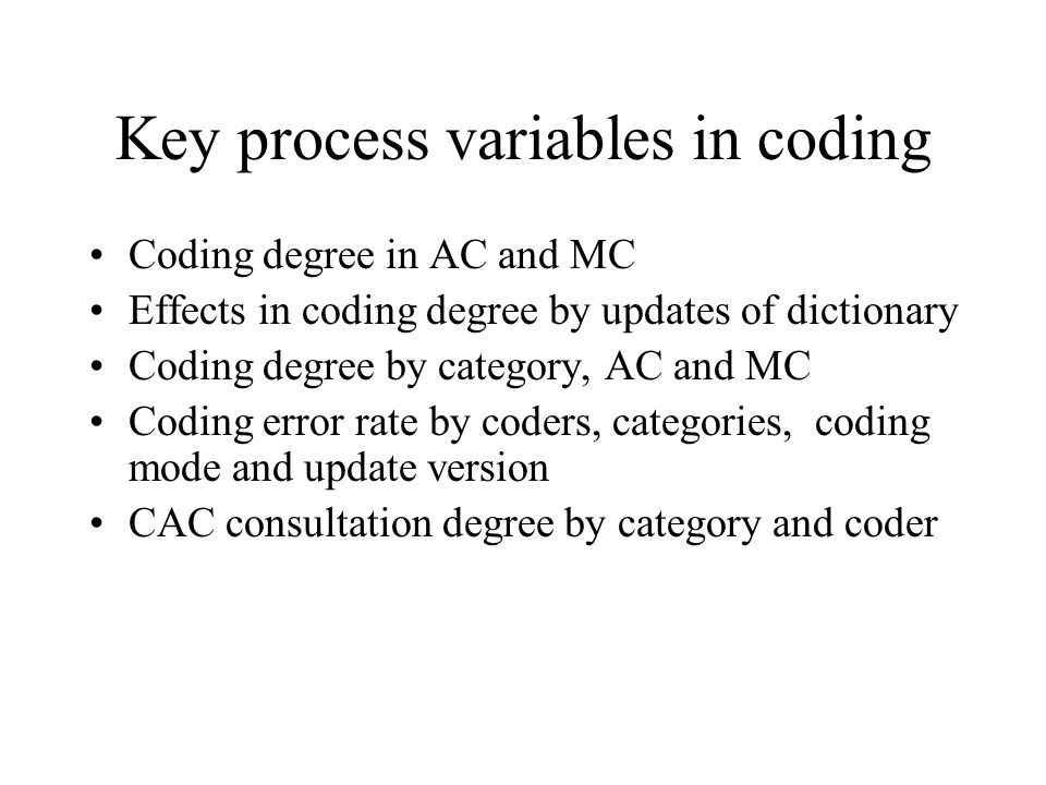 Key process variables in coding