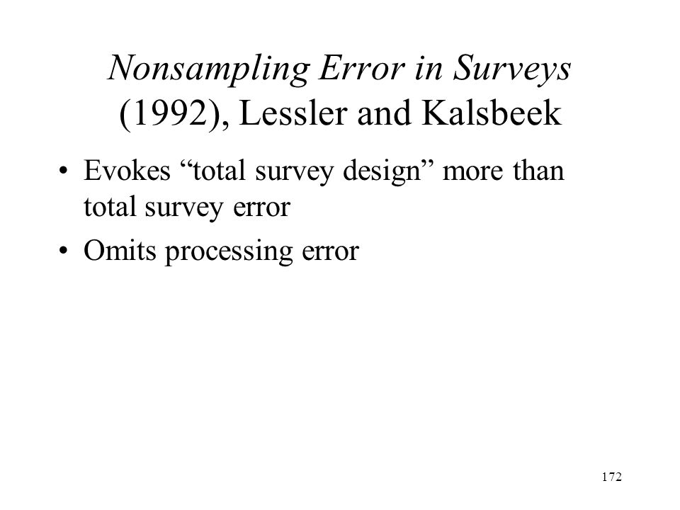 Nonsampling Error in Surveys (1992), Lessler and Kalsbeek