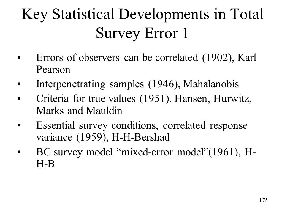 Key Statistical Developments in Total Survey Error 1