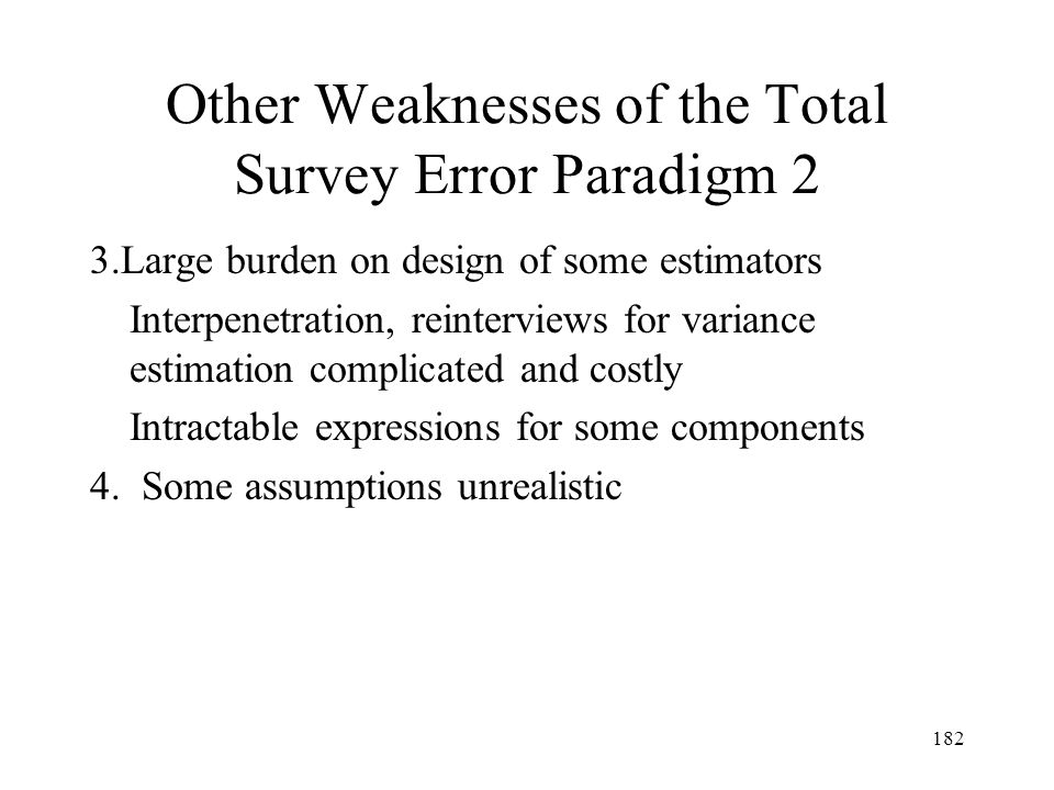Other Weaknesses of the Total Survey Error Paradigm 2