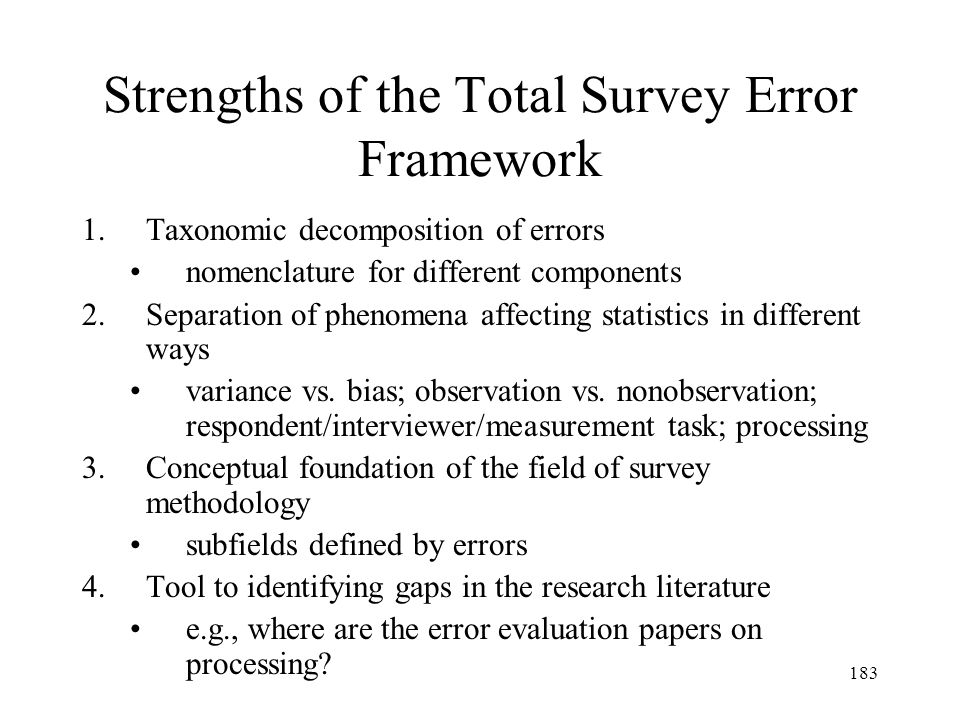 Strengths of the Total Survey Error Framework