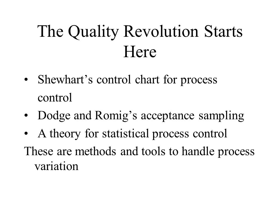 The Quality Revolution Starts Here