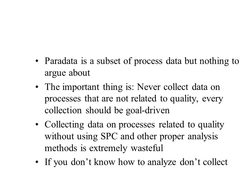 Paradata is a subset of process data but nothing to argue about