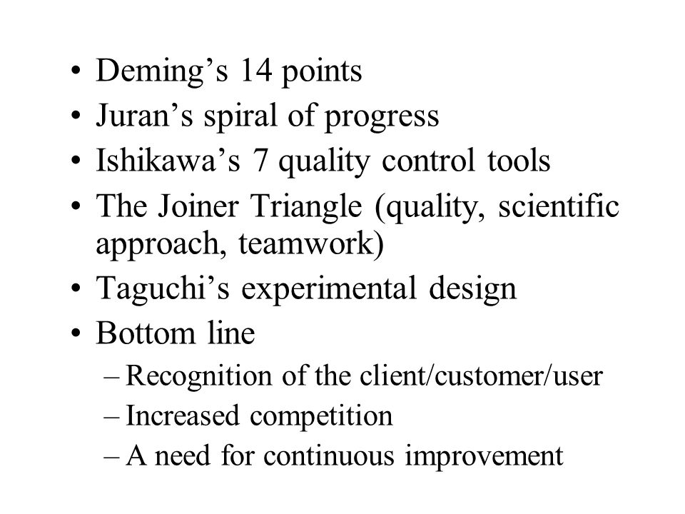 Juran's spiral of progress Ishikawa's 7 quality control tools