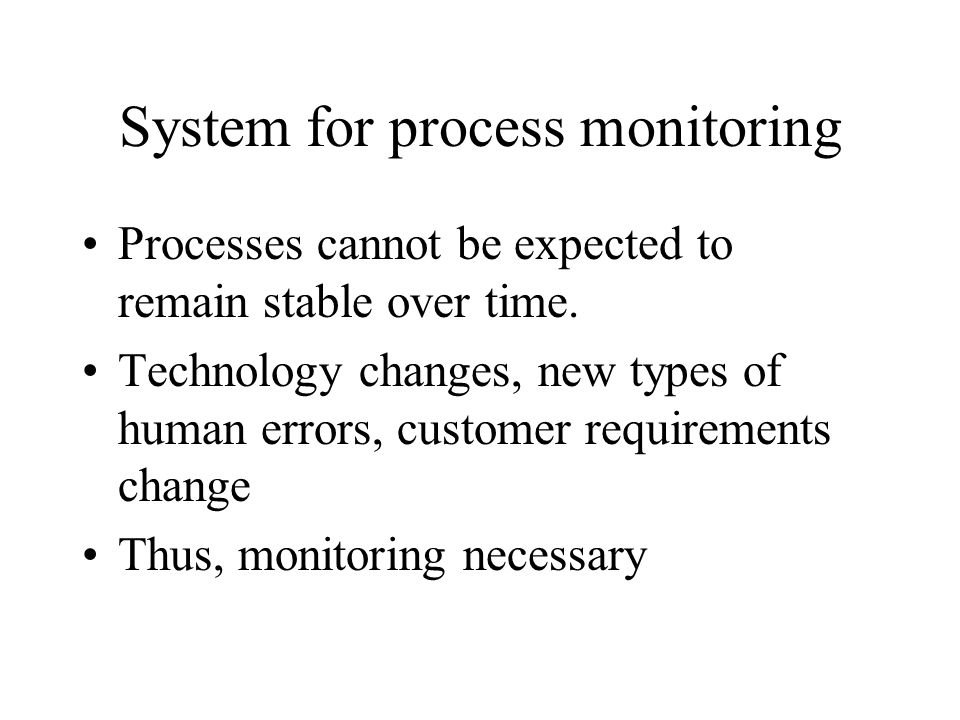 System for process monitoring