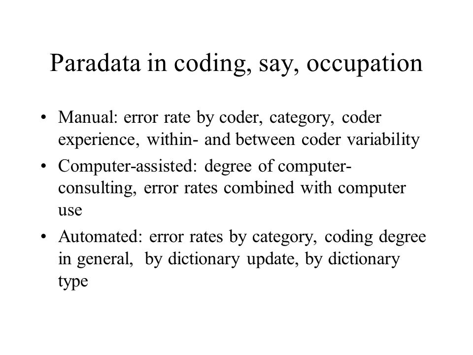 Paradata in coding, say, occupation