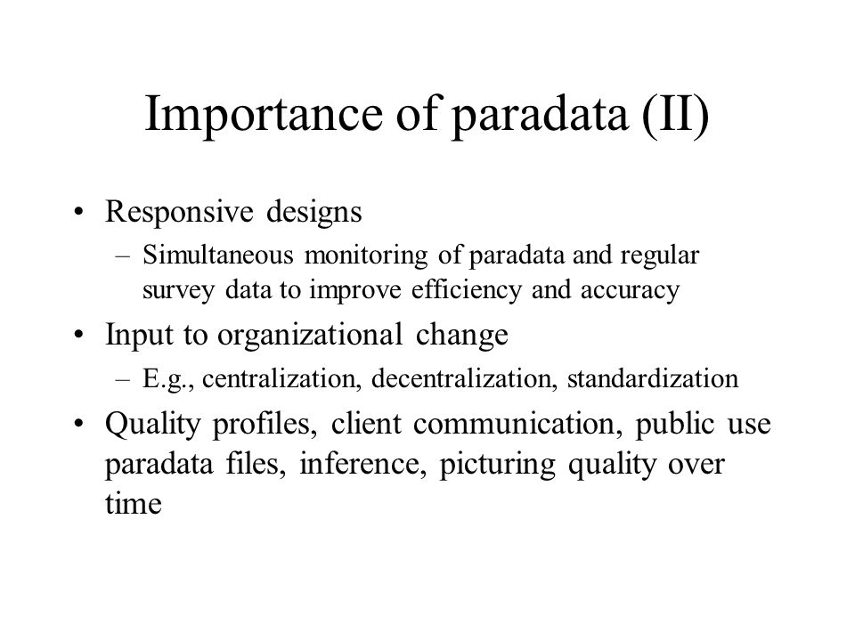 Importance of paradata (II)