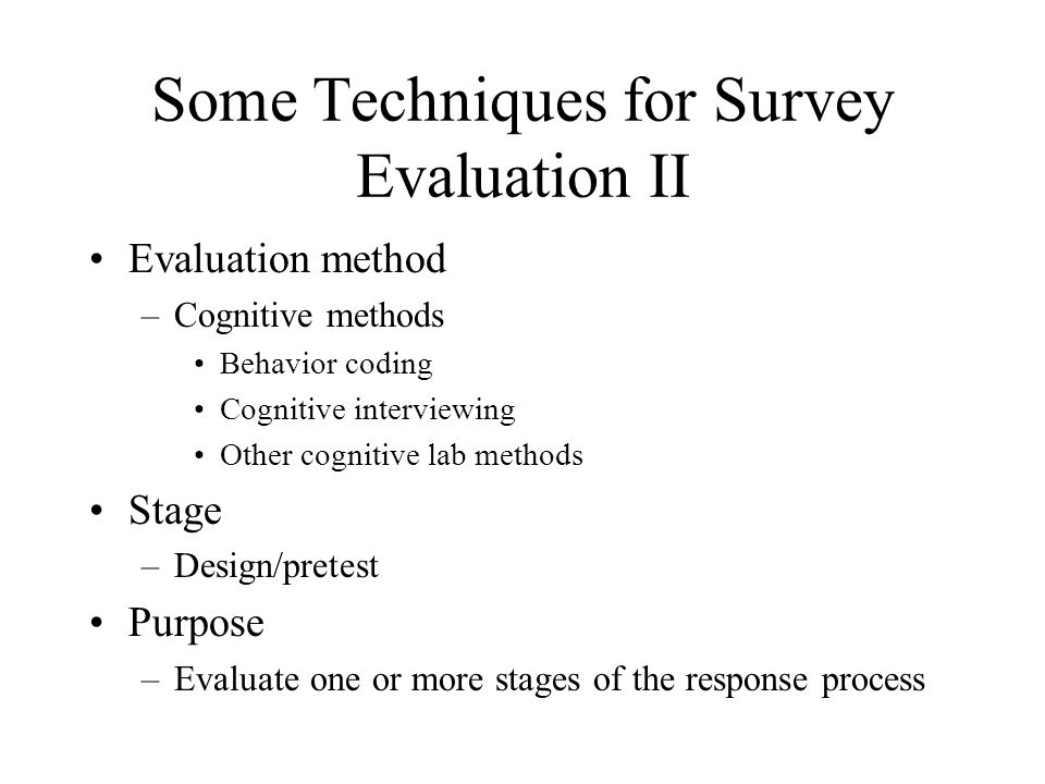 Some Techniques for Survey Evaluation II