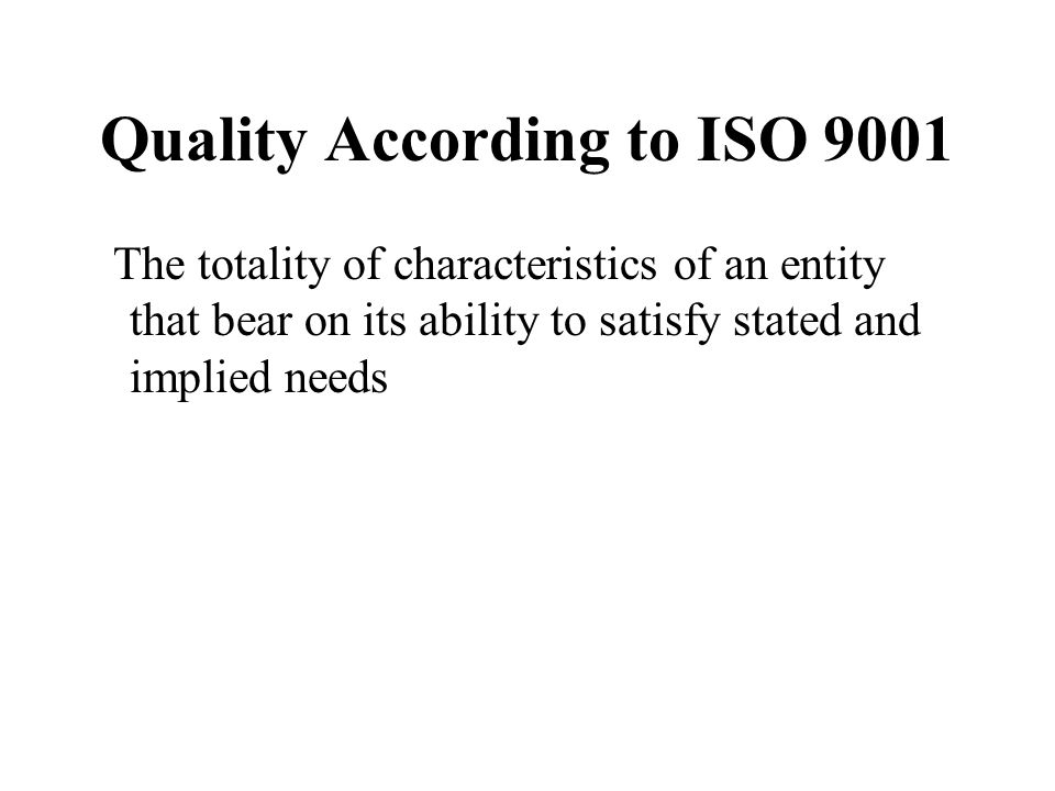 Quality According to ISO 9001