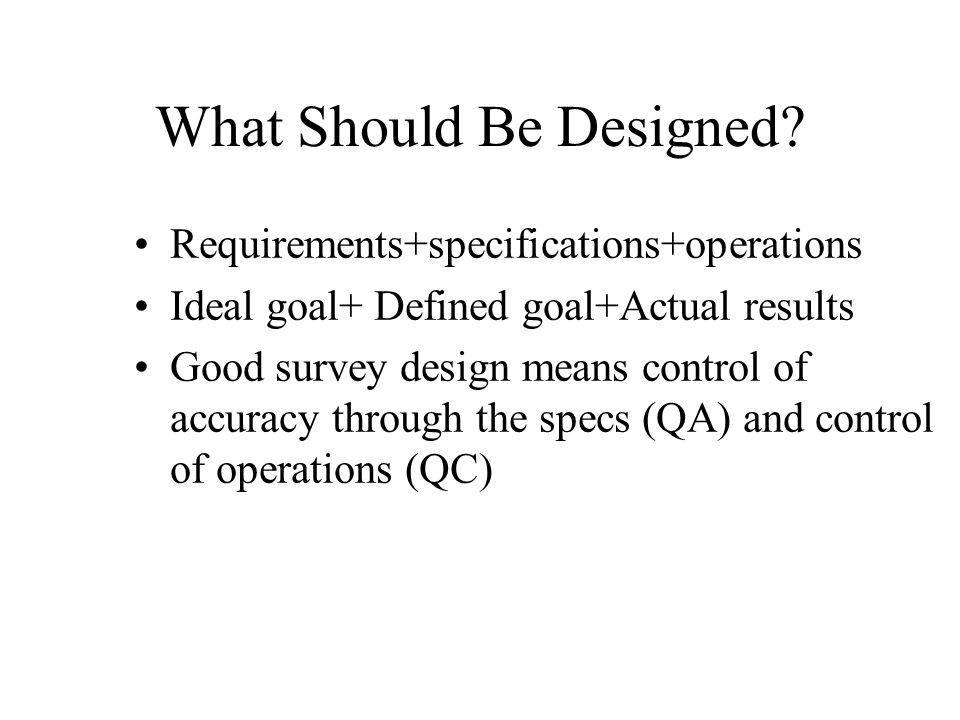 What Should Be Designed