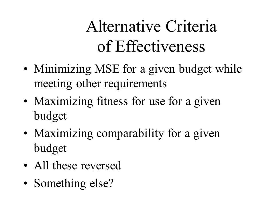 Alternative Criteria of Effectiveness