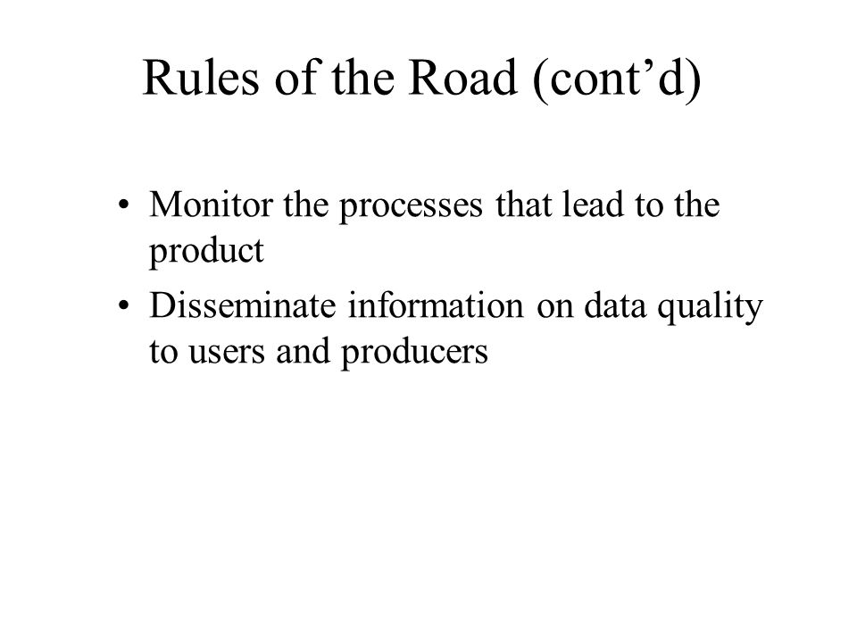 Rules of the Road (cont'd)
