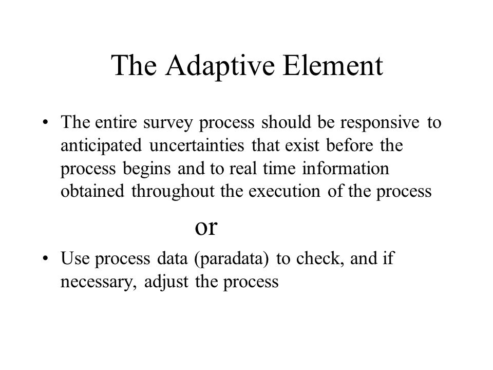 The Adaptive Element