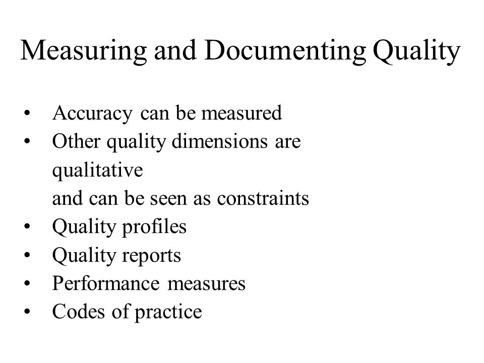 Measuring and Documenting Quality