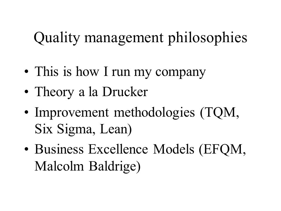Quality management philosophies