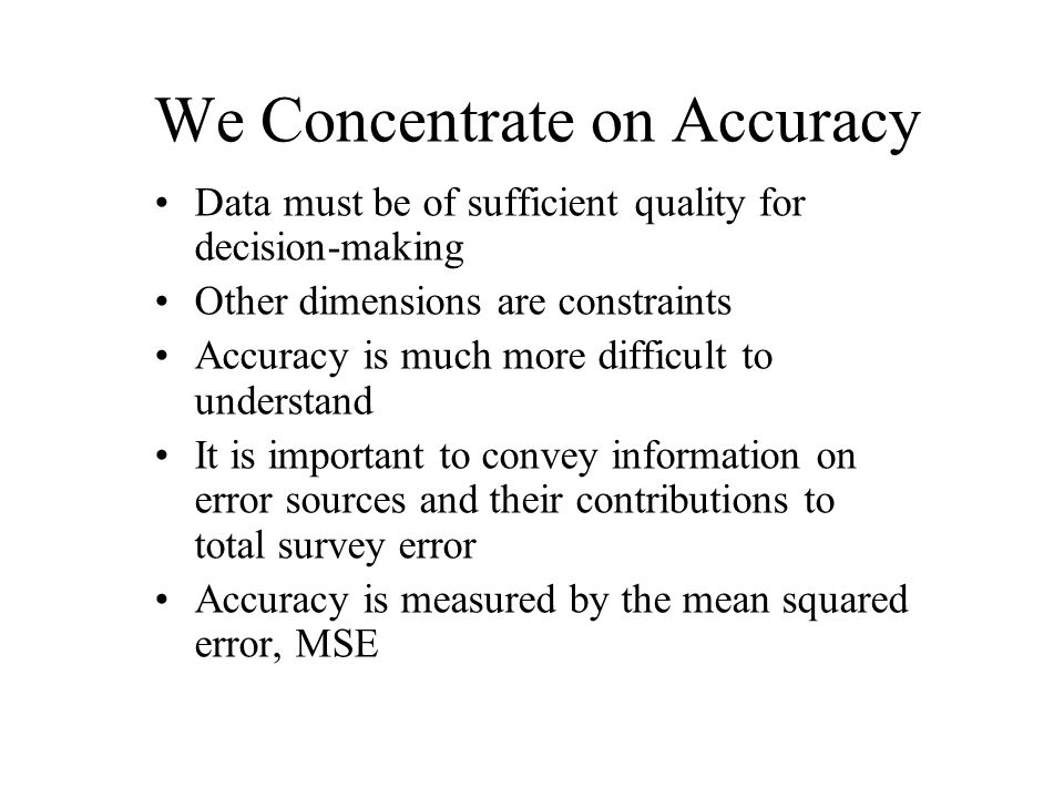 We Concentrate on Accuracy
