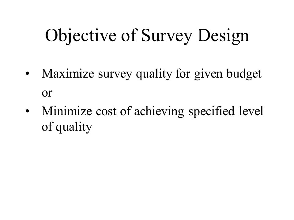 Objective of Survey Design