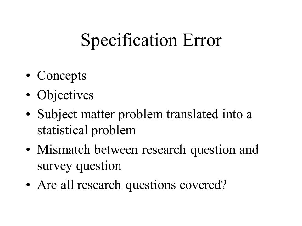 Specification Error Concepts Objectives