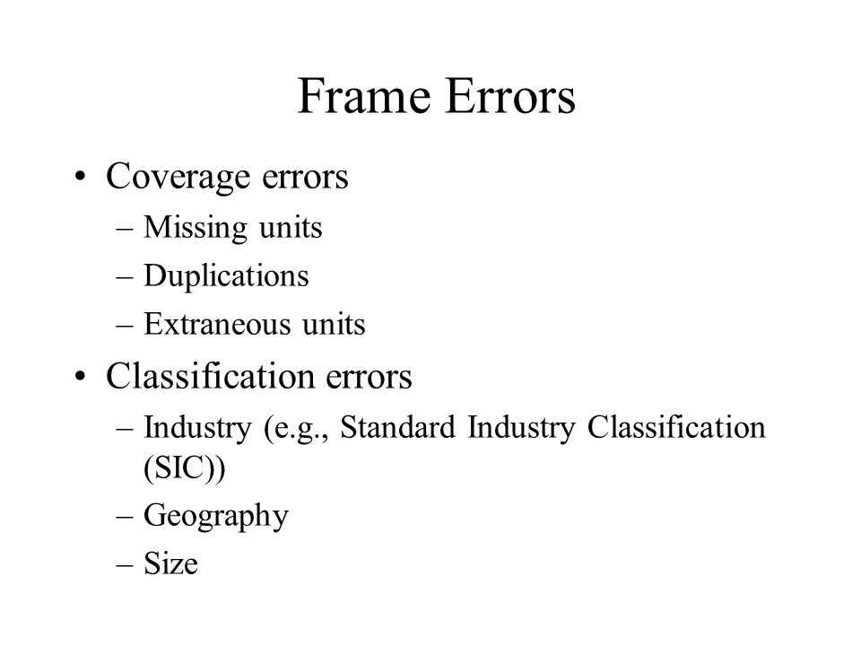 Frame Errors Coverage errors Classification errors Missing units
