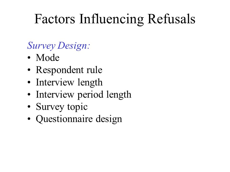 Factors Influencing Refusals