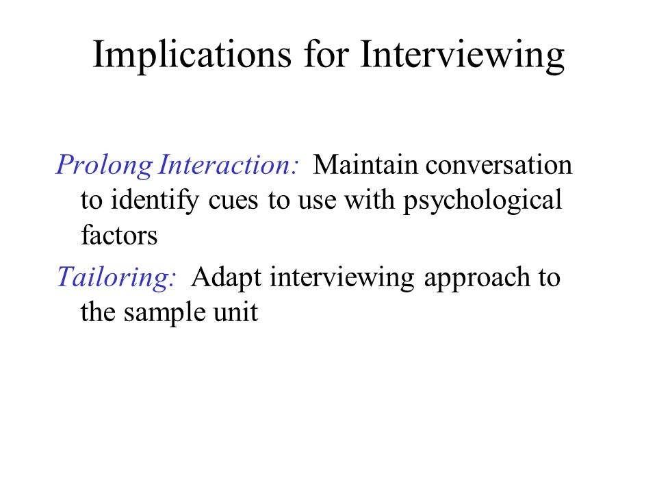 Implications for Interviewing