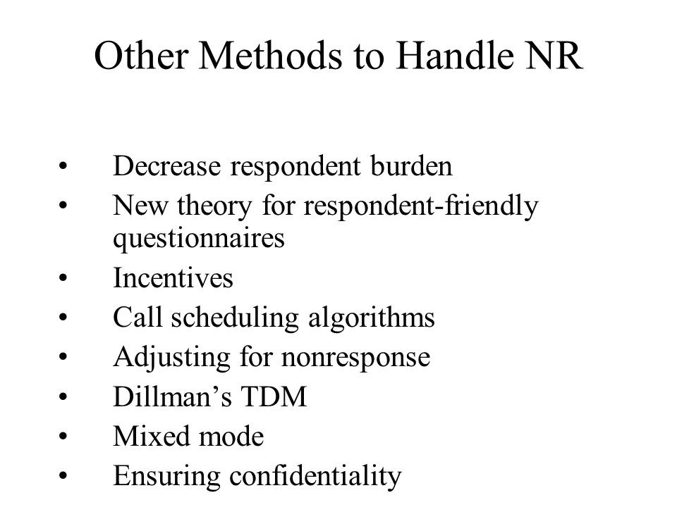 Other Methods to Handle NR