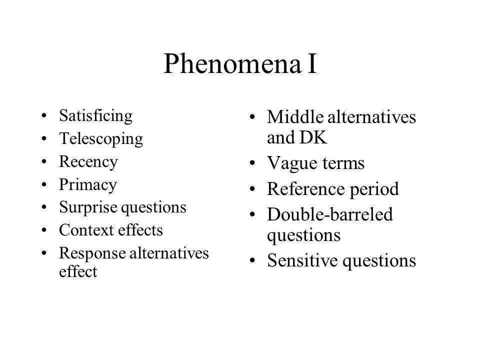 Phenomena I Middle alternatives and DK Vague terms Reference period