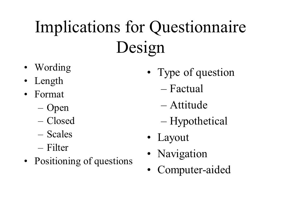 Implications for Questionnaire Design