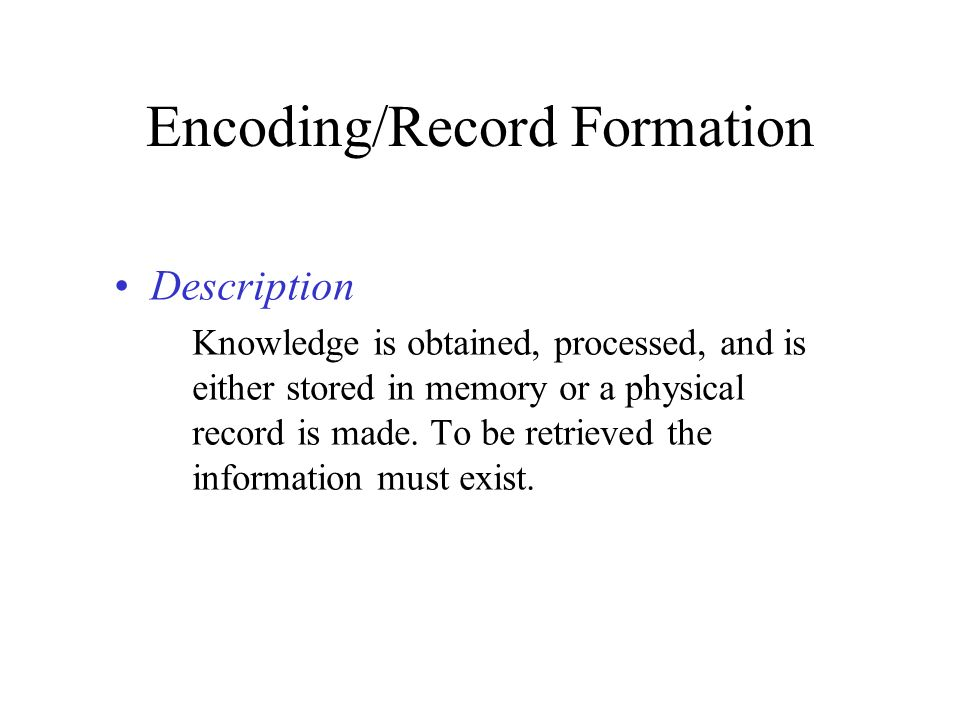 Encoding/Record Formation