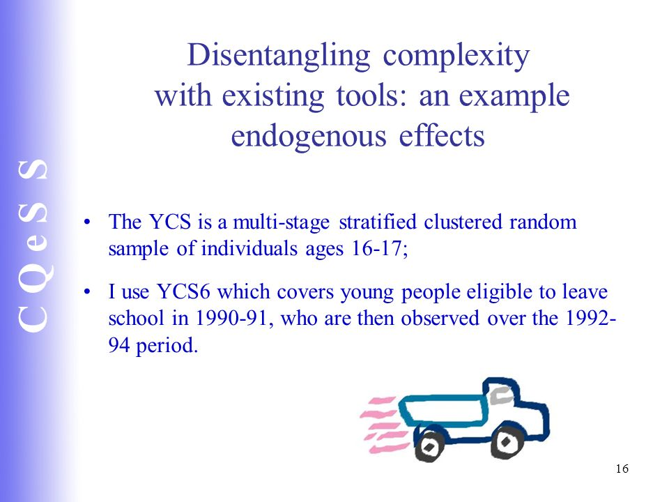 Disentangling complexity with existing tools: an example endogenous effects