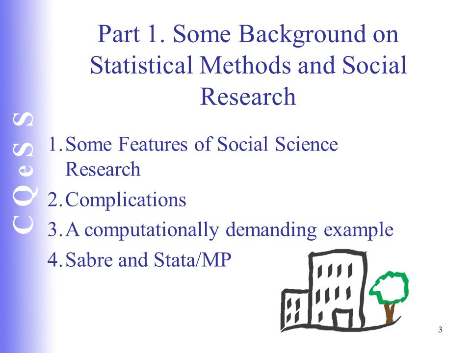 Part 1. Some Background on Statistical Methods and Social Research
