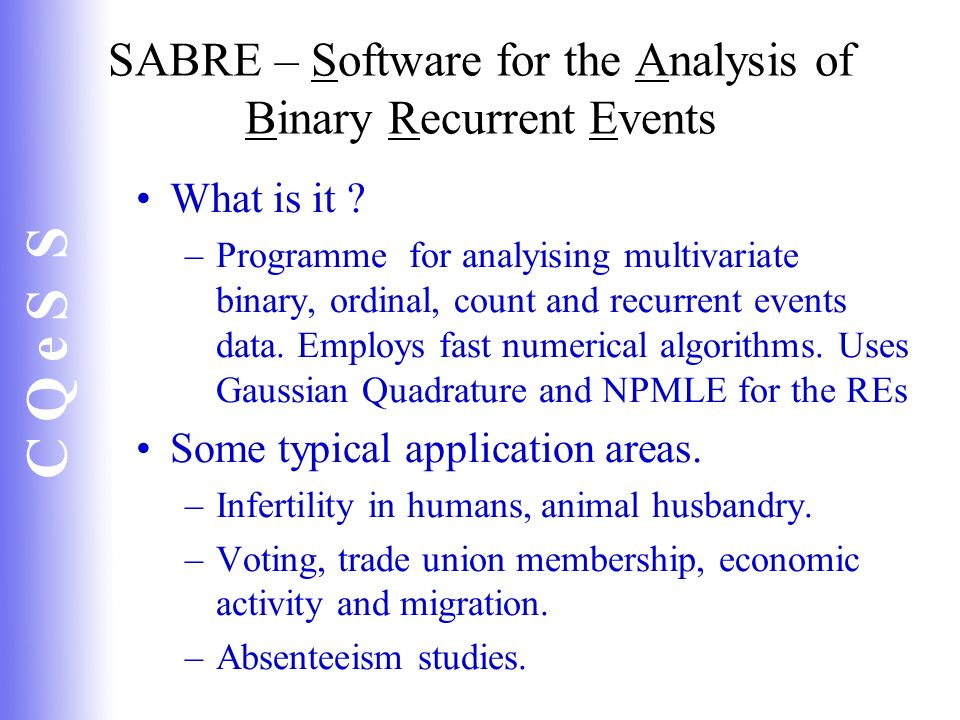 SABRE – Software for the Analysis of Binary Recurrent Events
