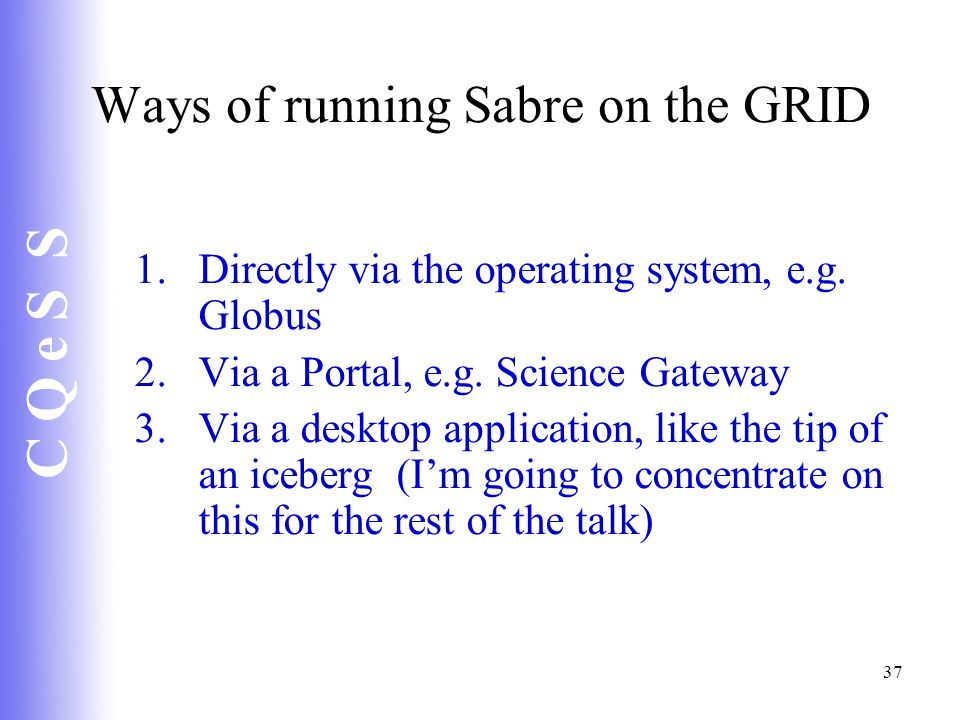 Ways of running Sabre on the GRID