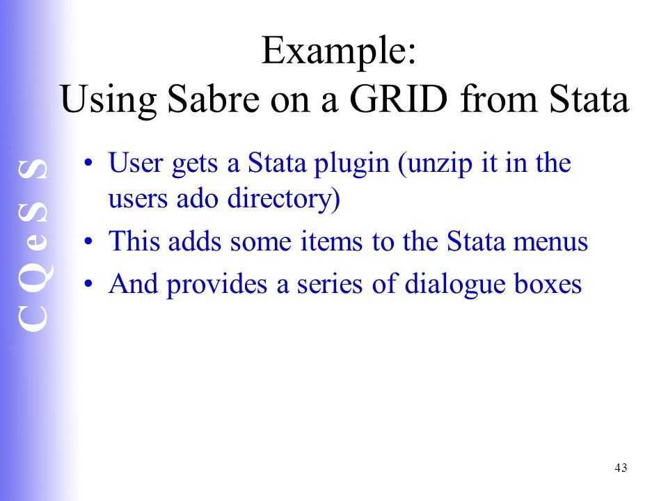 Example: Using Sabre on a GRID from Stata