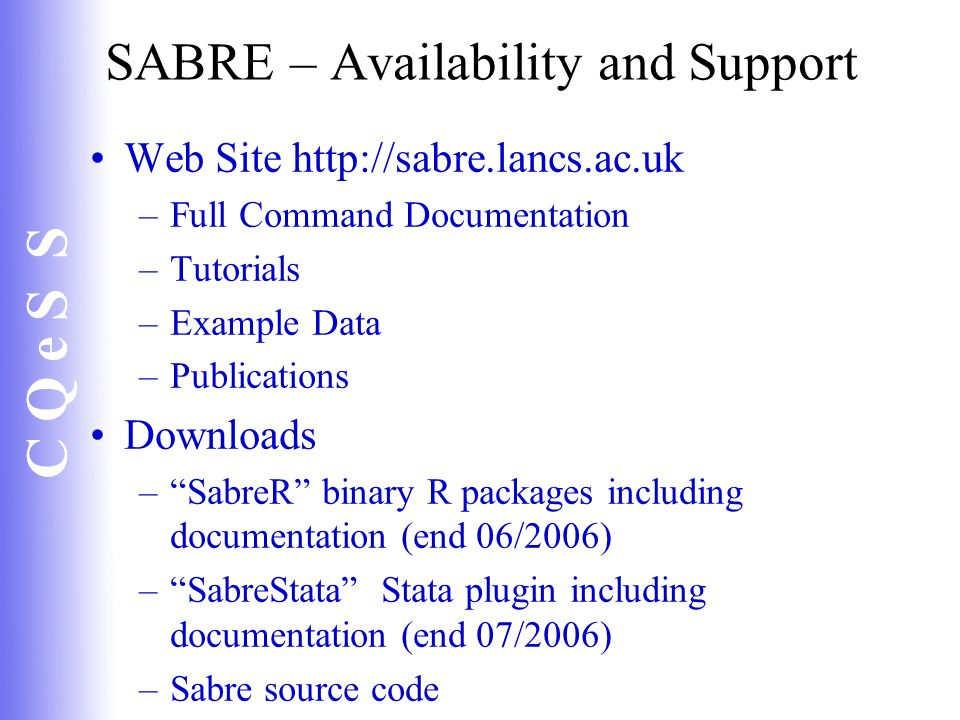 SABRE – Availability and Support