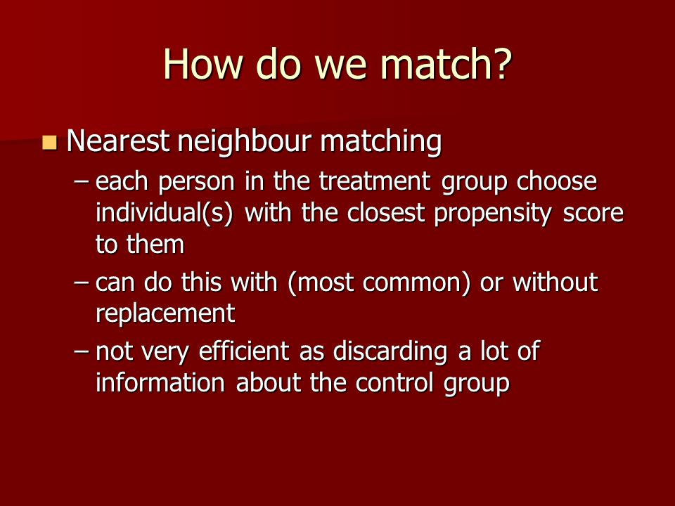 How do we match Nearest neighbour matching