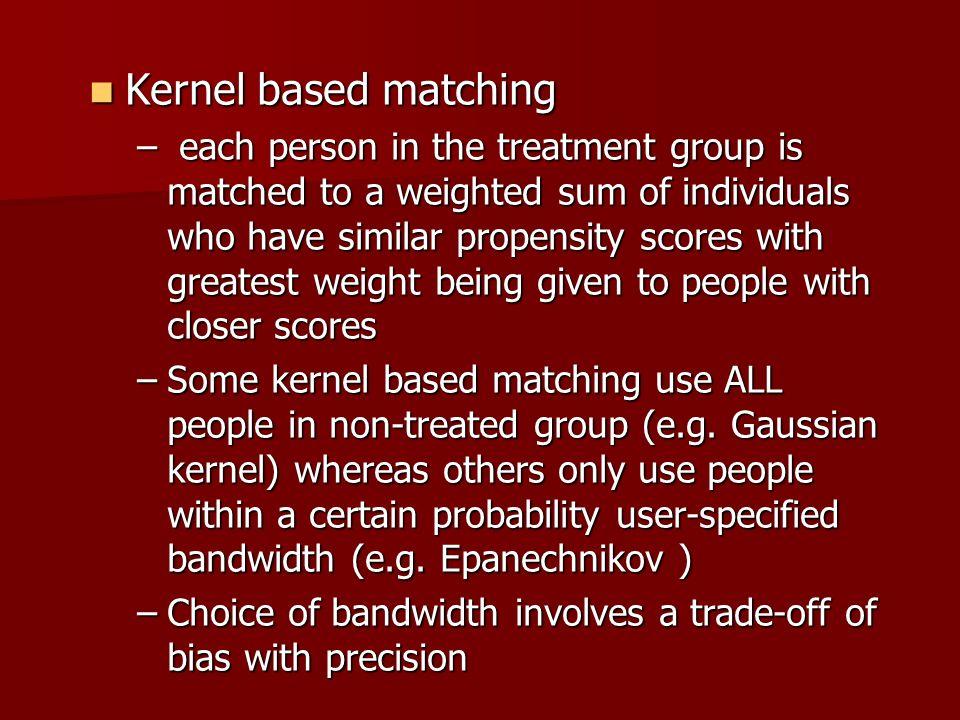 Kernel based matching