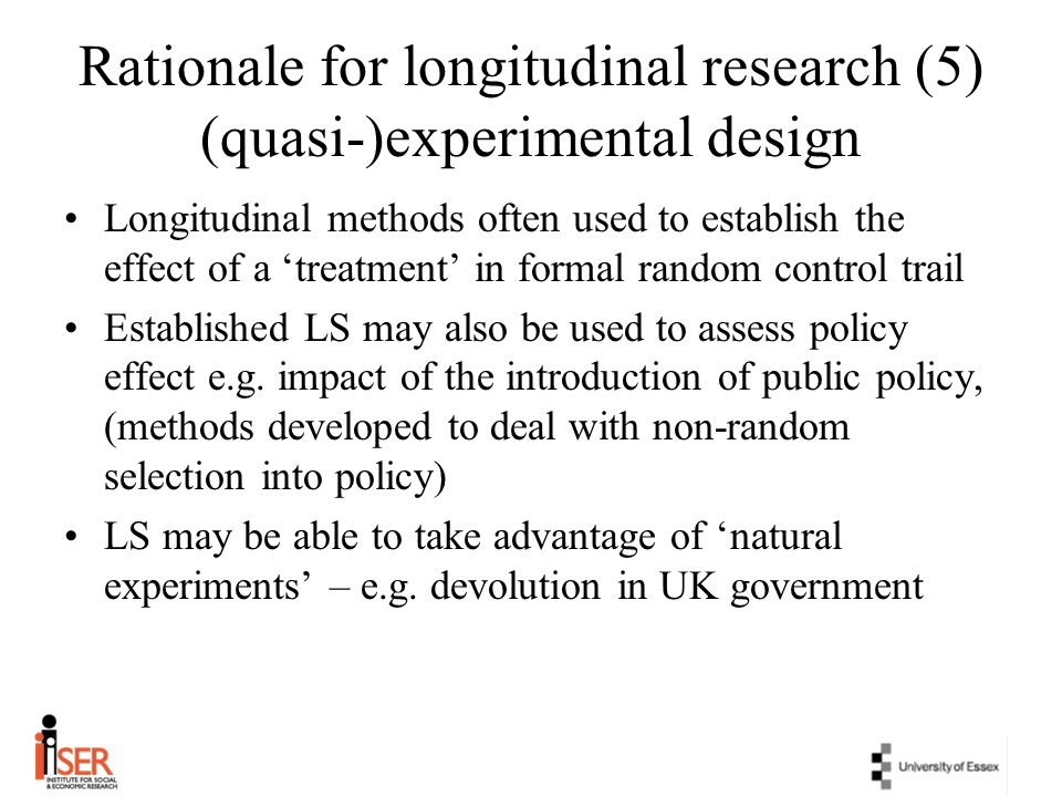 Rationale for longitudinal research (5) (quasi-)experimental design