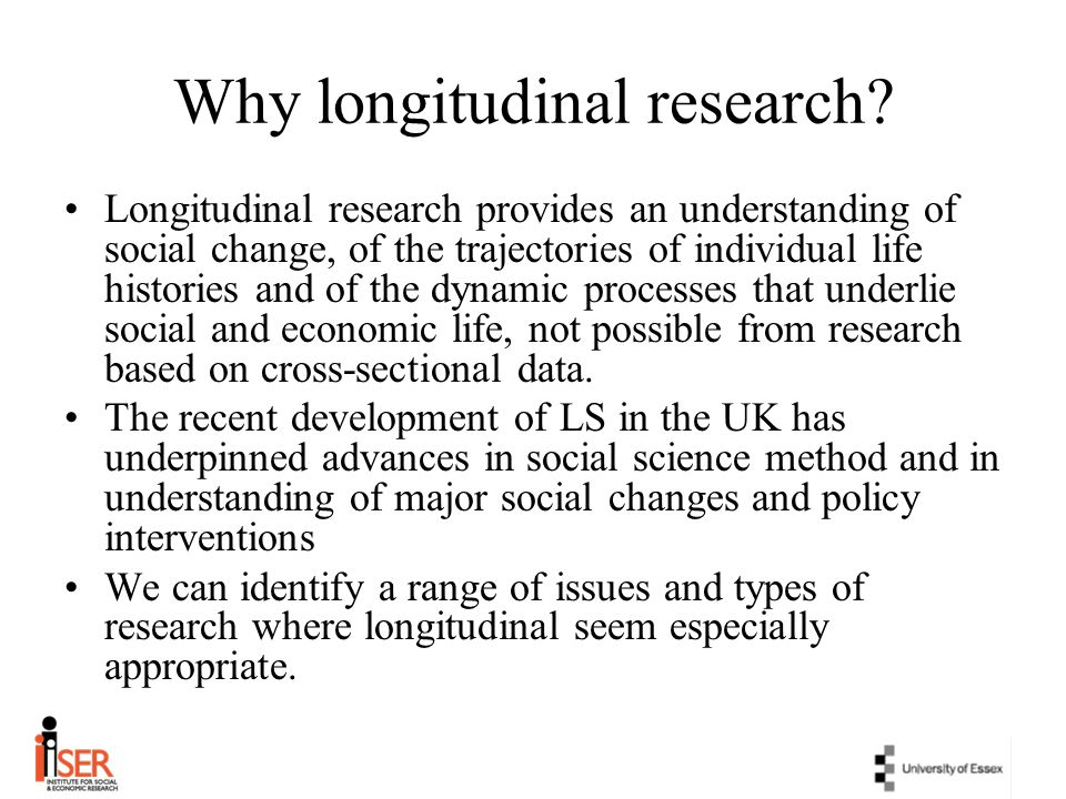 Why longitudinal research