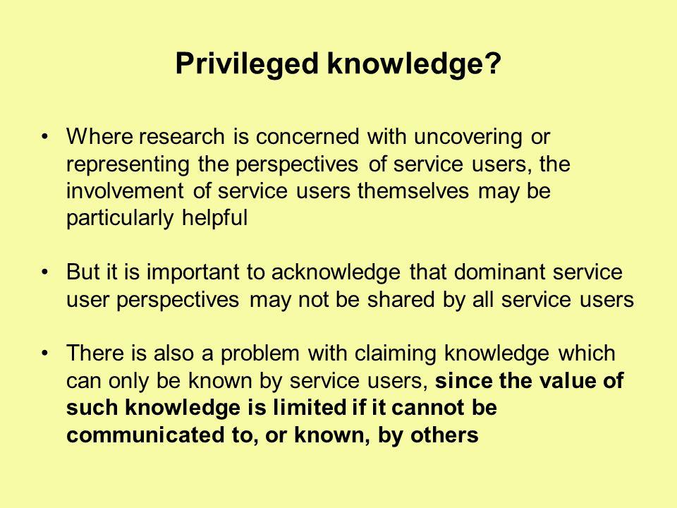Privileged knowledge