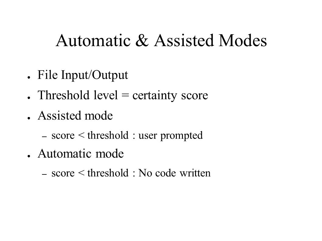 Automatic & Assisted Modes