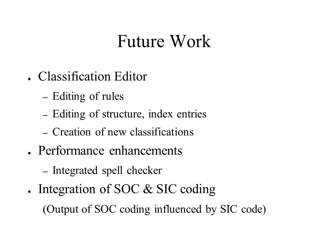 Future Work Classification Editor Performance enhancements