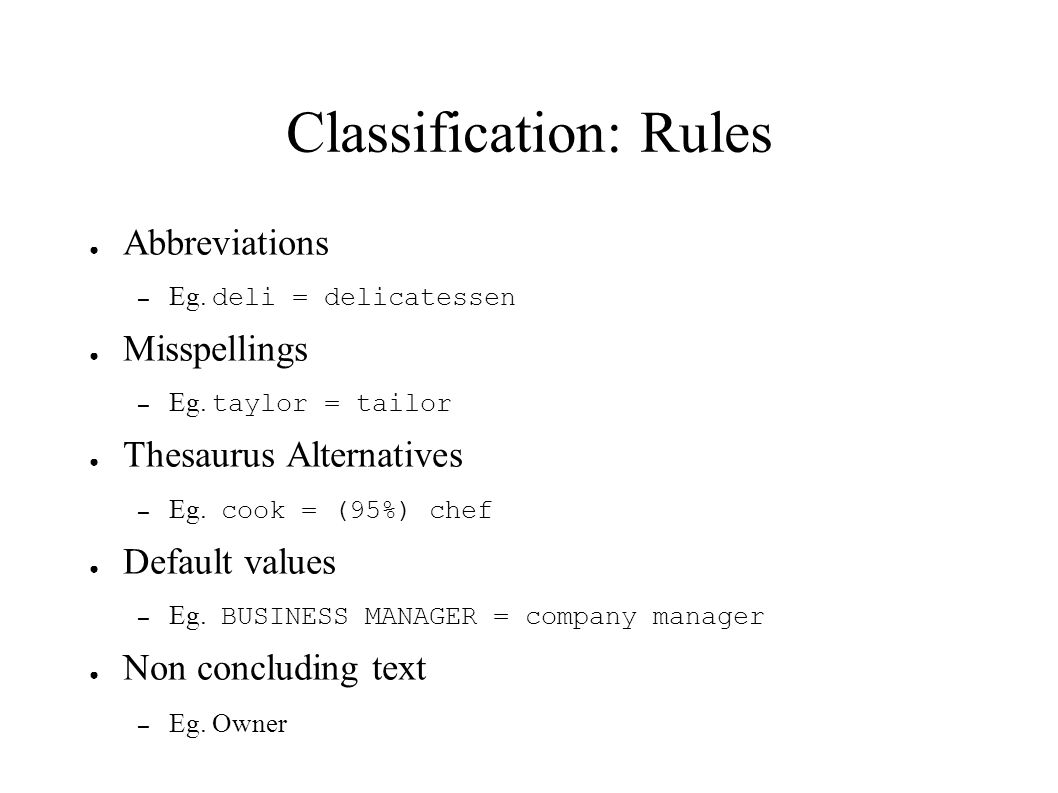 Classification: Rules