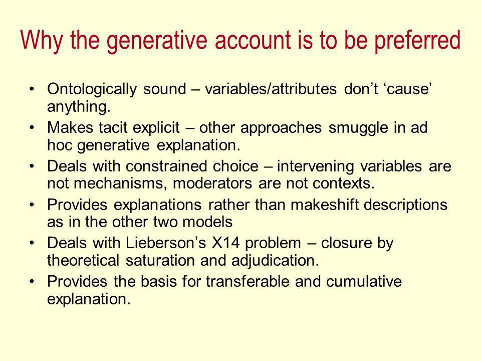 Why the generative account is to be preferred